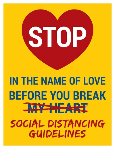 Stop in the Name of Love, Before You Break Social Distancing Guidelines